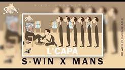 S-WIN FT MANS -LCAPA (RAP TIFLET) 2020