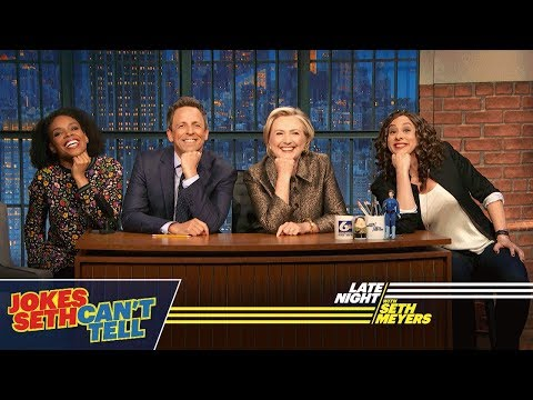 Jokes Seth Can't Tell with Hillary Rodham Clinton
