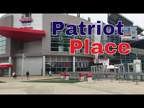 Visiting Patriot Place//Exploring Boston