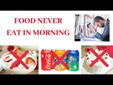 things-you-should-avoid-and-never-eat-in-breakfast|list-of-foods-never-eat-in-morning||-2019-in-urdu