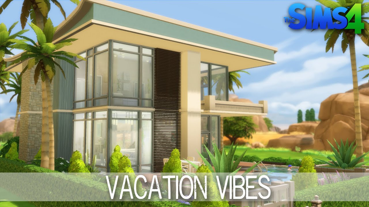 The sims 4 house building vacation vibes youtube for Summer homes builder