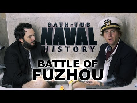 Bath Tub Naval History - Battle of Fuzhou
