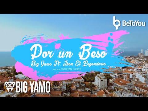 Por Un Beso (Video Oficial) - Big Yamo Ft. Jhon El Legendario