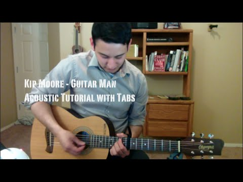 Kip Moore - Guitar Man (Guitar Lesson/Tutorial with Tabs)