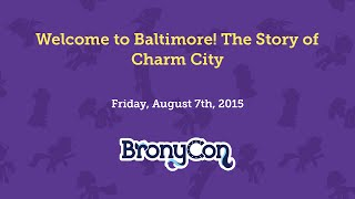 Welcome to Baltimore!  The Story of Charm City