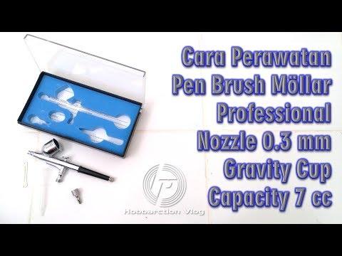 Cara Perawatan Pen Brush Mollar 0.3 mm Gravity Cup Capacity 7 cc