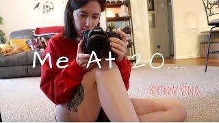 Me At 20... | Birthday Video
