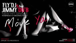FLY DJs feat. JIMMY DUB - Move Ya