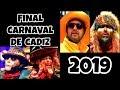 FINAL Completa del Carnaval de Cádiz 2019 [HD]