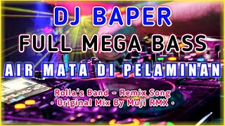 Download Lagu Remix Slow Full Bass 2020 - Air Mata Di Pelaminan - Auto Bikin Baper mp3