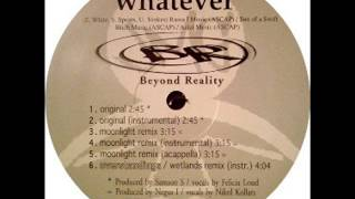 Beyond Reality- Whatever (Moonlight Remix)