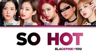 Download lagu BLACKPINK (블랙핑크) — 'SO HOT' (5 Members ver.) (Color Coded Lyrics Han|Rom|Eng) [THEBLACKLABEL Remix]