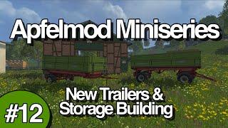 Apfelmod Miniseries - Part 12 - New Trailers & Storage Building