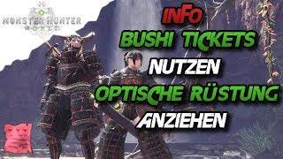 Monster Hunter World - INFO Bushi Ticket nutzen, Optische Rüstung anziehen (Dekorrüstung) - MHW
