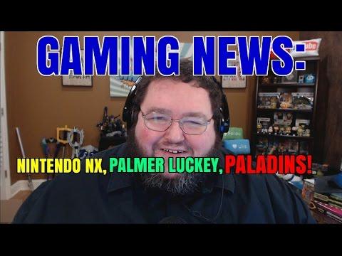 Gaming News: Nintendo NX, Palmer Luckey, PALADINS