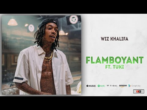 "Wiz Khalifa – ""Flamboyant"" Ft. Tuki"