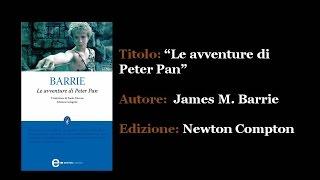"""Le avventure di Peter Pan"" di James M. Barrie - Un libro in due #4"