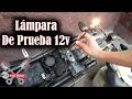 Como Hacer Lámpara De Prueba 12v automotriz, chequear corriente directa | ToroMotos