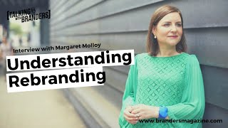 Talking with Branders EP 2 | Understanding Rebranding