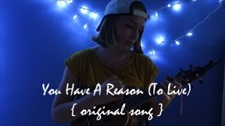 you have a reason (original song)  -junetunes