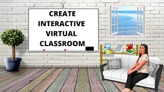 How to Create an Interactive Virtual Classroom