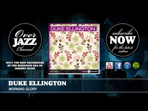 Duke Ellington - Morning Glory (1940)