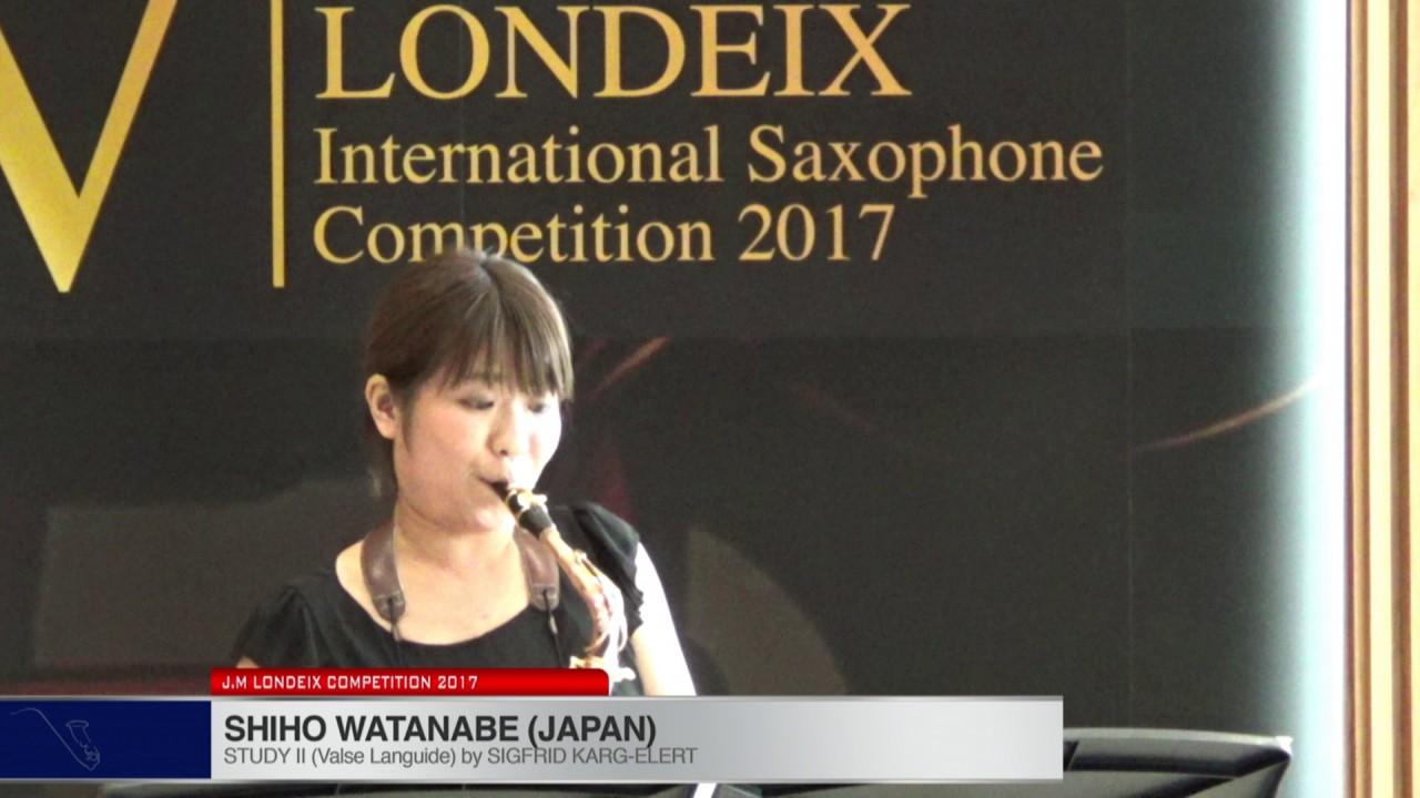 Londeix 2017 - Shiho Watanabe (Japan) - II Valse Languide by Sigfrid Karg Elert