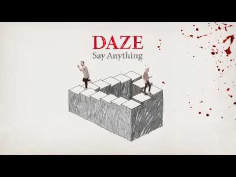Say Anything  Daze  Audio