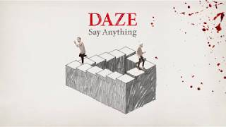 Say Anything - Daze (Official Audio)