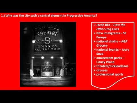 Ch  18: The Progressive Era, 1900-1916
