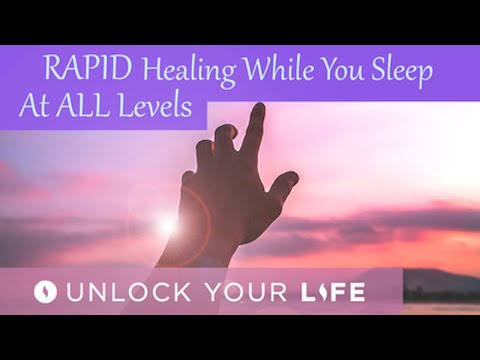 Rapid Healing While You Sleep at ALL Levels Hypnosis with Extended Relaxation
