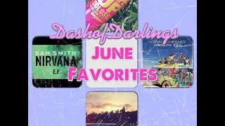 June Favorites!!!(learn how to get a shout out!) Thumbnail