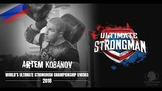 Artem Kobanov. Moscow Strongman Team. Preperation World