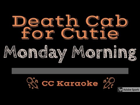 Death Cab For Cutie • Monday Morning (CC) [Karaoke Instrumental Lyrics]