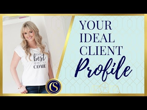 Ideal Client Profile Researching Your Ideal Client Youtube