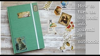 Скачать How To Turn An Old Book Into Notebook Or Journal Tutorial