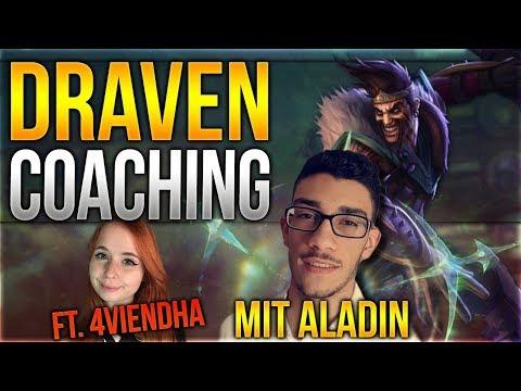 Draven Coaching mit Aladin ft. 4Viendha [League of Legends] [Deutsch / German]