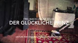 der glückliche prinz | frei nach oscar wilde | lecture performance | 2015 in leipzig