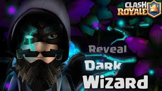Clash Royale - DARK WIZARD REVEAL! (new magic arena, update concept ideas, new legendary card)