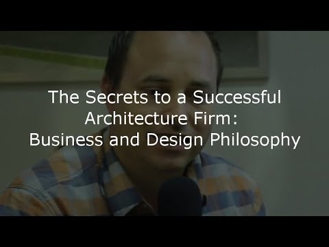 Architecture Design Philosophy the secrets to a successful architecture firm: business and design