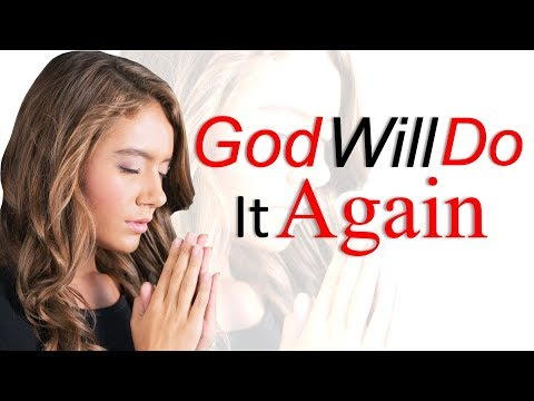 GOD WILL DO IT AGAIN - BIBLE PREACHING