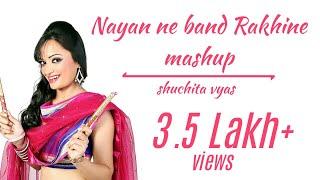 Nayan ne band/Tari aankh no/Oonchi talawdi Gujju Mashup By Shuchita Vyas