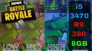 [BENCHMARK] Fortnite Battle Royale R9 380 4GB i5-3470 8GB RAM 1080p (Upgraded PC)