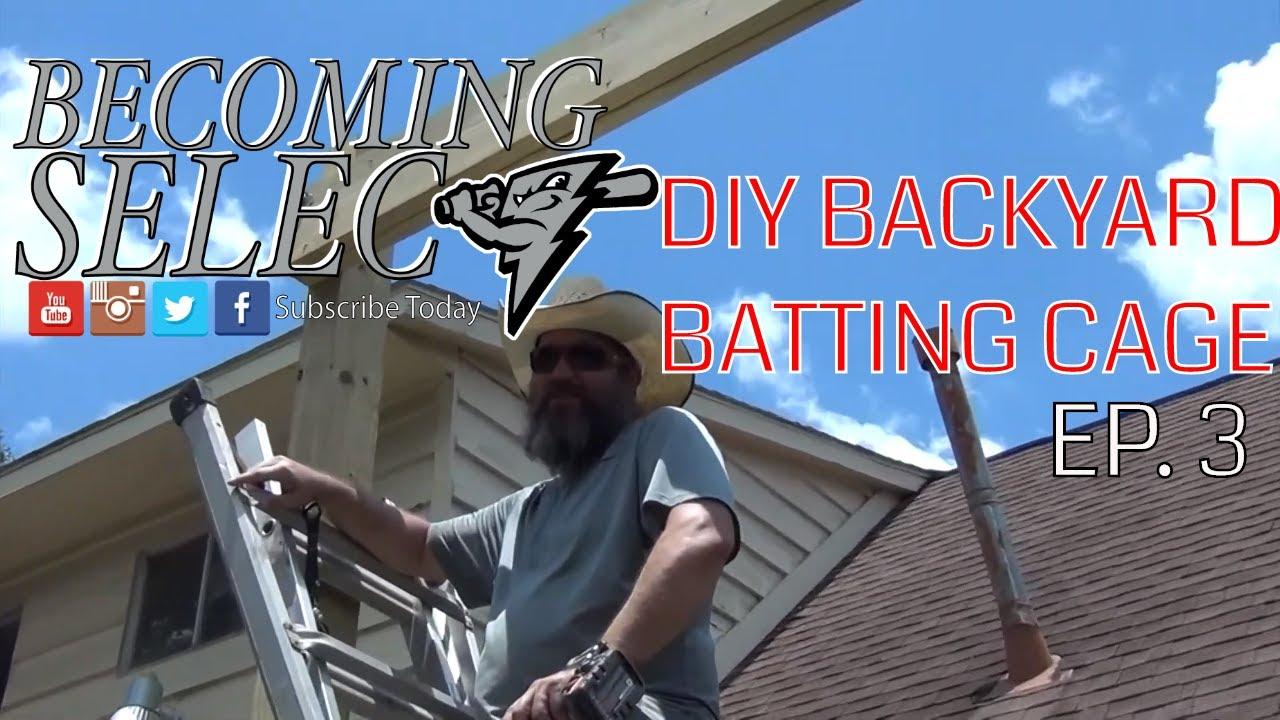 S2E4 DIY Backyard Batting Cage Ep 3 - YouTube