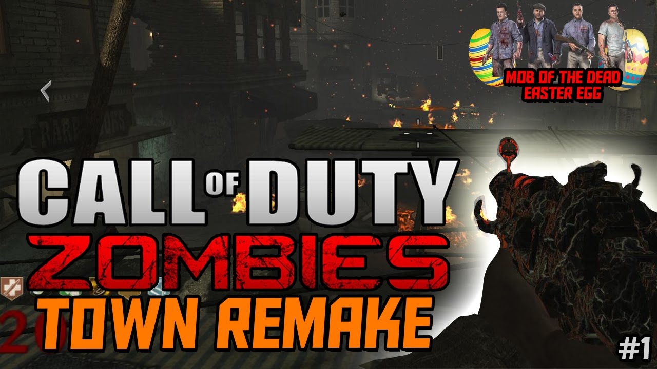 BO2 TOWN REMADE Call of Duty Zombies  Awesome Mob of the Dead