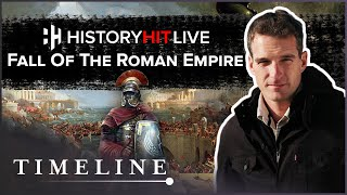 The Fall Of The Roman Empire With Tom Holland  | History Hit Live On Timeline
