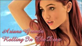 Ariana Grande - Rolling in The Deep