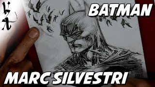 Marc Silvestri drawing Batman