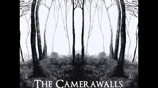 The Camerawalls - Clinically Dead For 16 Hours