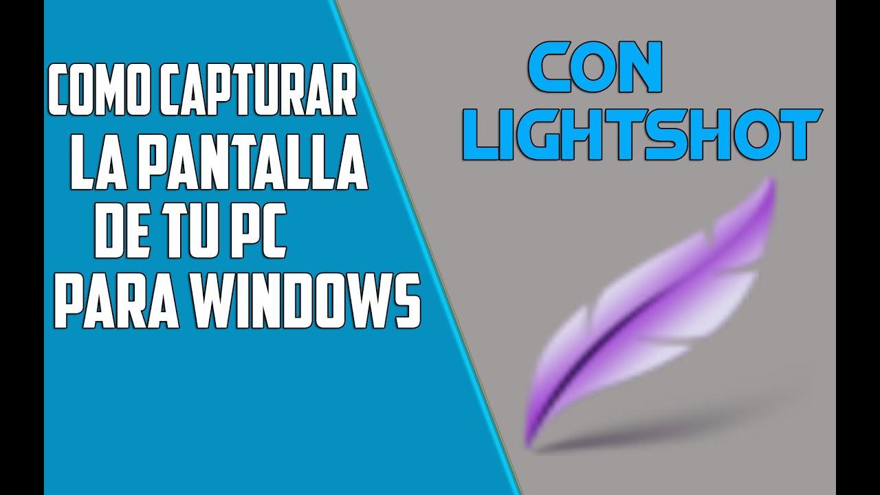 Descargar e Instalar Lightshot: el mejor Capturador de Pantalla, guarda,  edita y sube a la red 2016